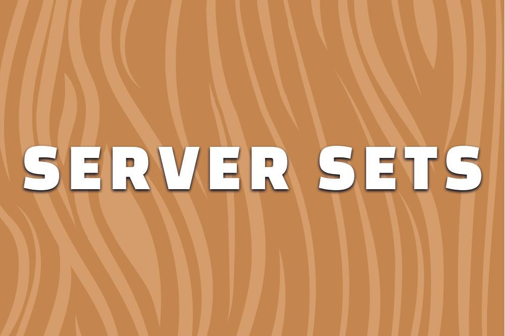 Server Sets
