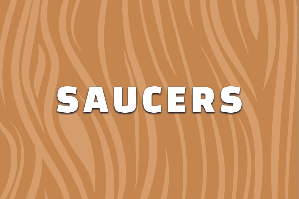 Saucers